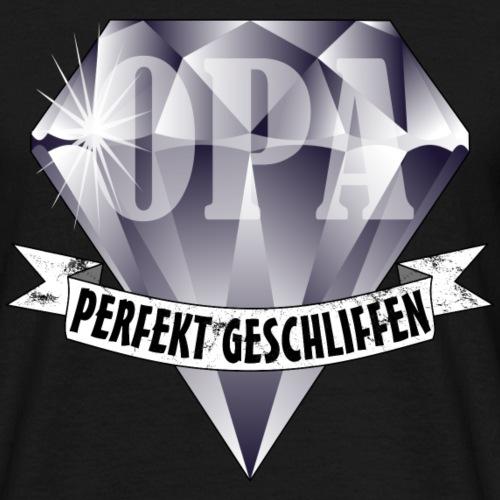 OPA Rentner Diamant Perfekt Geschliffen Geburtstag - Männer T-Shirt