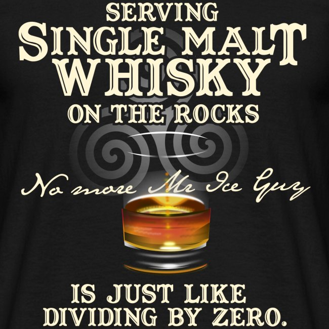 """Whisky T-Shirt """"Single Malt Whisky"""""""