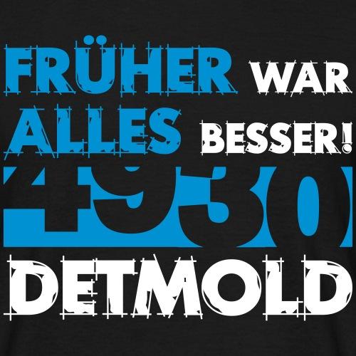 Früher 4930 Detmold - Männer T-Shirt