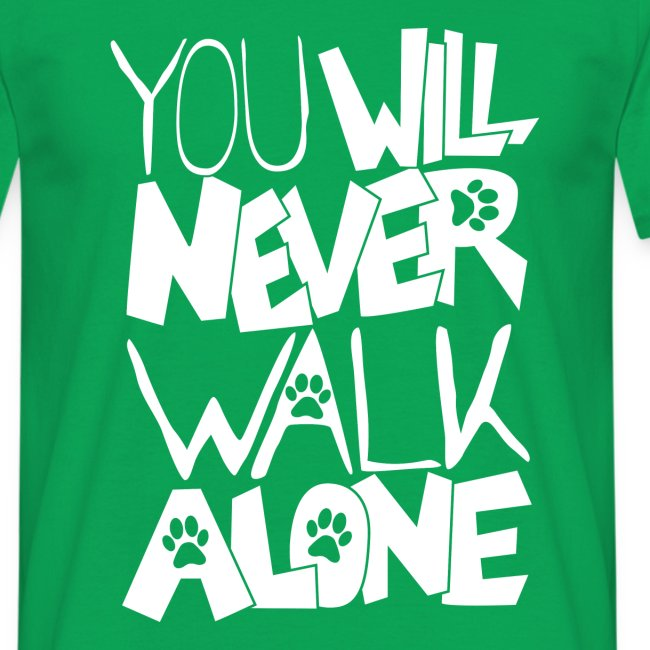 You never want to walk alone 02