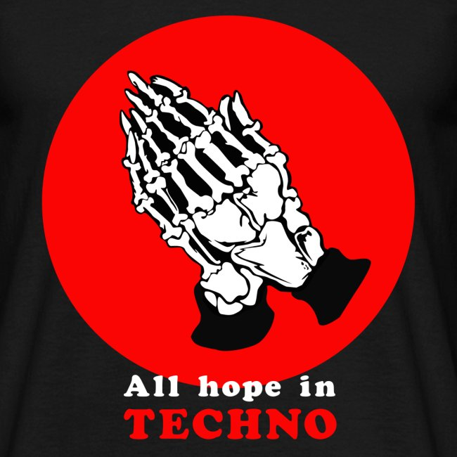 all hope in techno