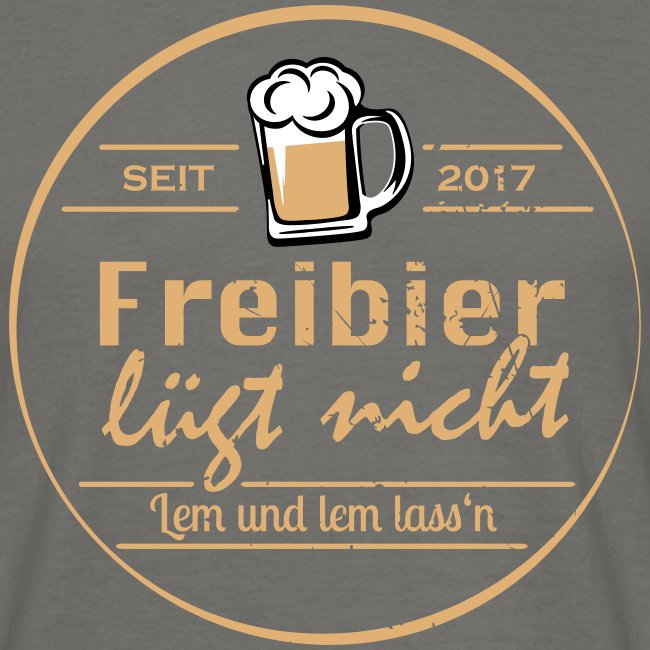 Freibier lügt nicht T-Shirt - Herren - 3 farbig