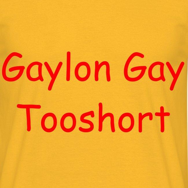 Gaylon Gay Tooshort