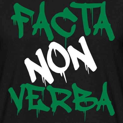 FACTA NON VERBA - Mannen T-shirt