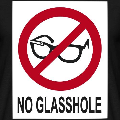 no glasshole - Männer T-Shirt