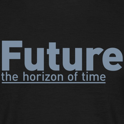 Future:Horizon of time - Männer T-Shirt