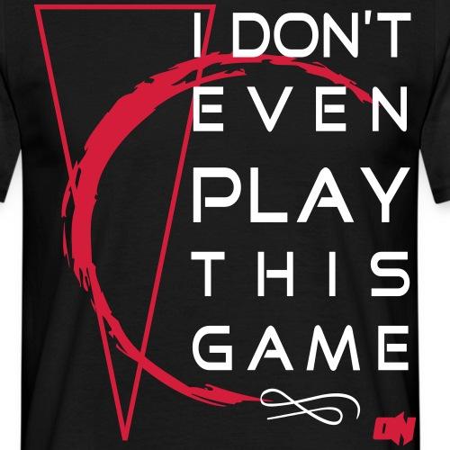 dontplay - Men's T-Shirt