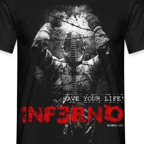 INFERNO | SAVE YOUR LIFE - Männer T-Shirt