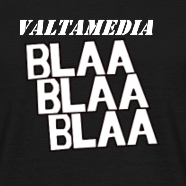 Valtamedia blaa blaa