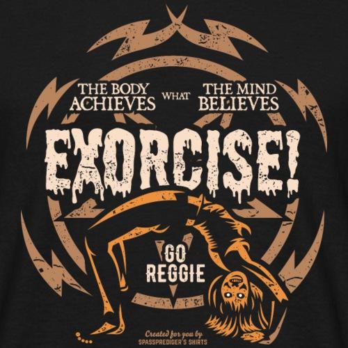 Funny Gym T Shirt Exorcise! für Horror Film Fans - Männer T-Shirt