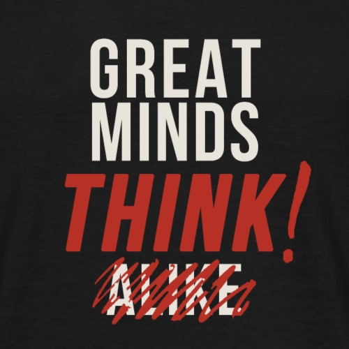 Think! - Men's T-Shirt