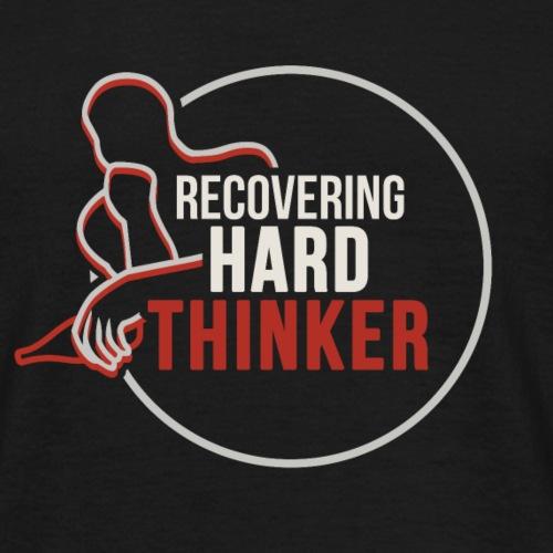 Hard Thinker - Men's T-Shirt