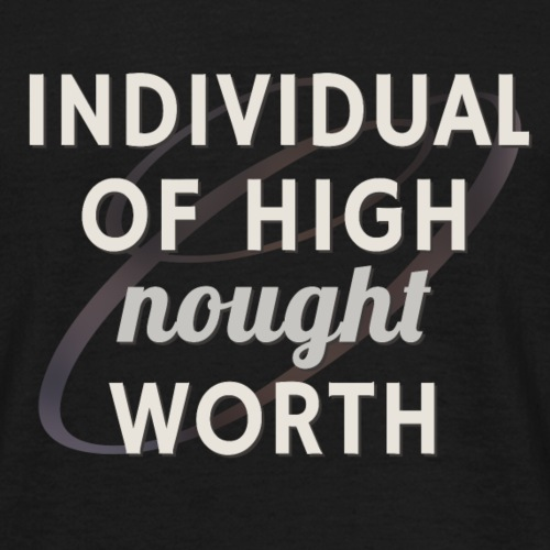 Individual Of High Nought Worth