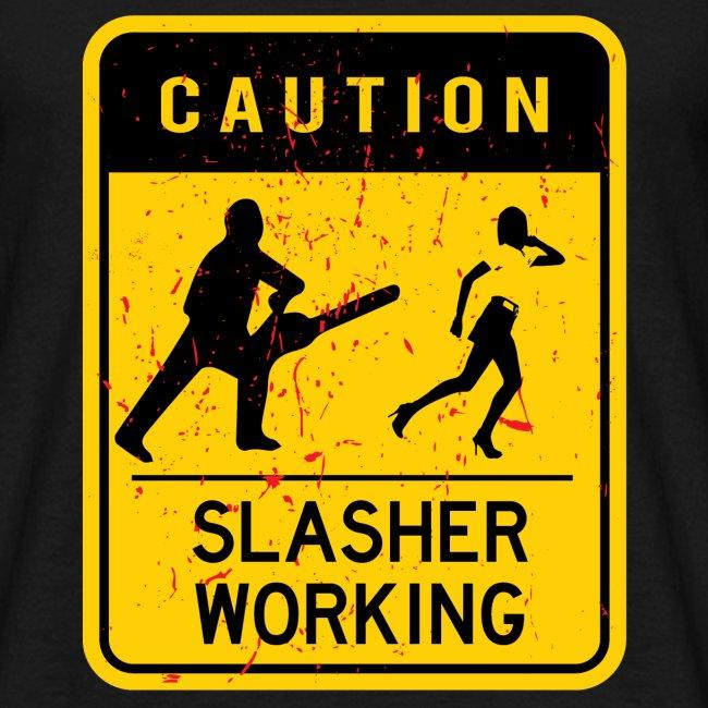 Slasher working
