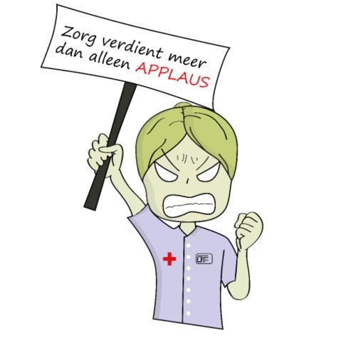 Zorg verdient meer dan applaus - Mannen T-shirt