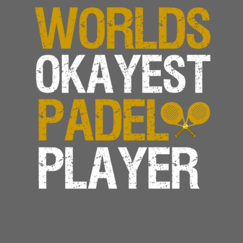 Worlds Okayest Padel Tennis Player