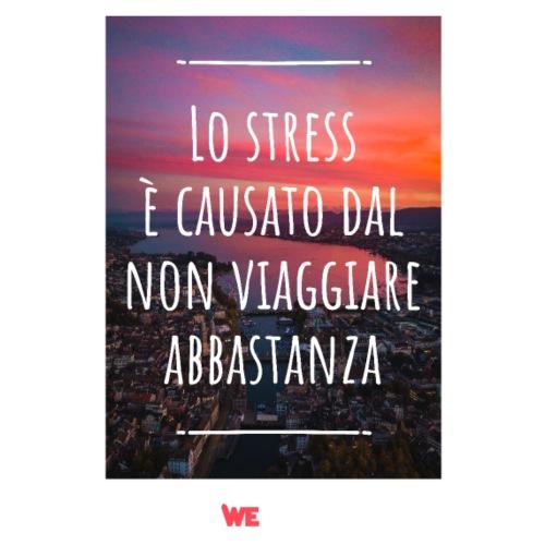 Lo stress è causato dal..