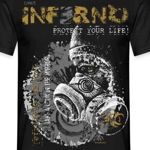 INFERNO | PROTECT YOUR LIFE - Männer T-Shirt
