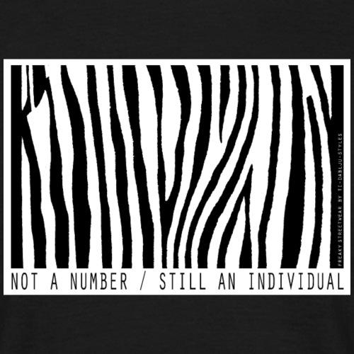 not a number... still an individual - Männer T-Shirt