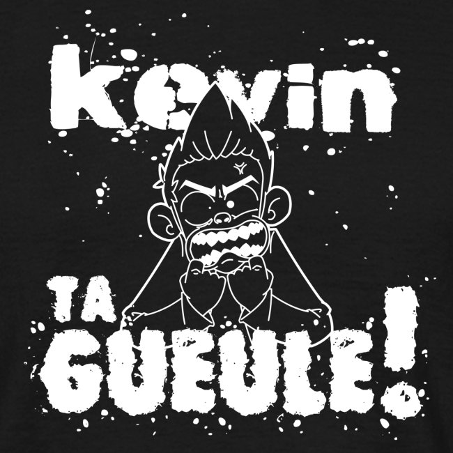 Kevin TA GUEULE blanc