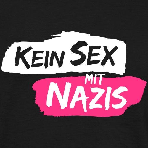No sex with Nazis - Men's T-Shirt