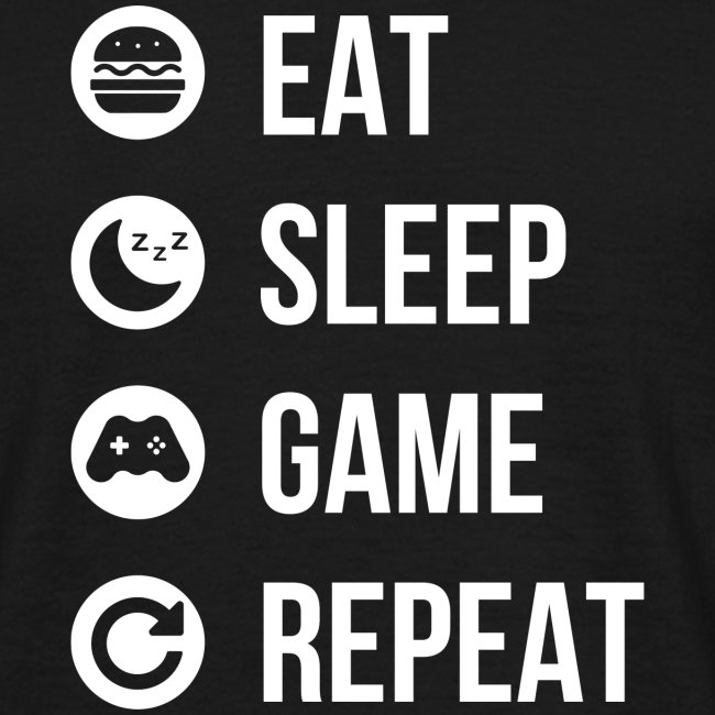 Eat, Sleep, Game, Repeat T-Shirt