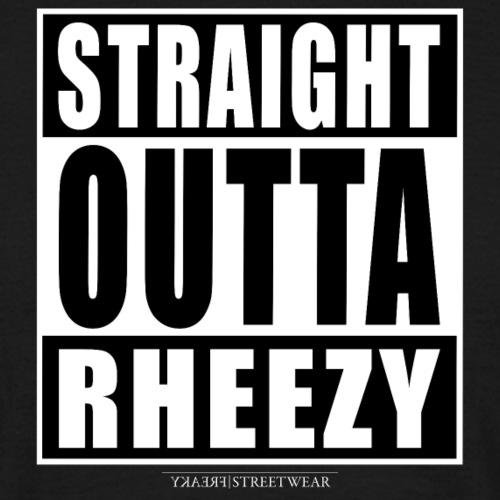 straight outta rheezy - Männer T-Shirt
