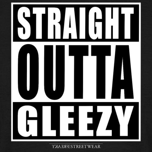 straight outta gleezy - Männer T-Shirt