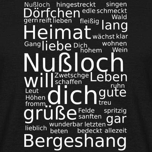 Unser Nußlocher Heimatlied - komplett verwurstelt! - Männer T-Shirt