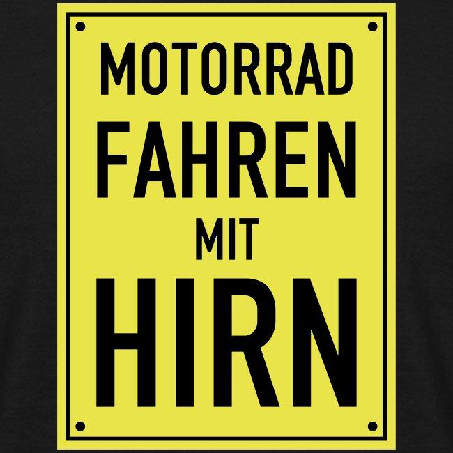 Motorrad Fahren mit Hirn