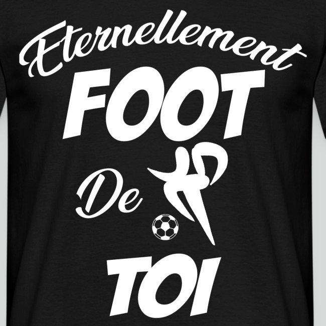 Éternellement Foot de Toi (B)