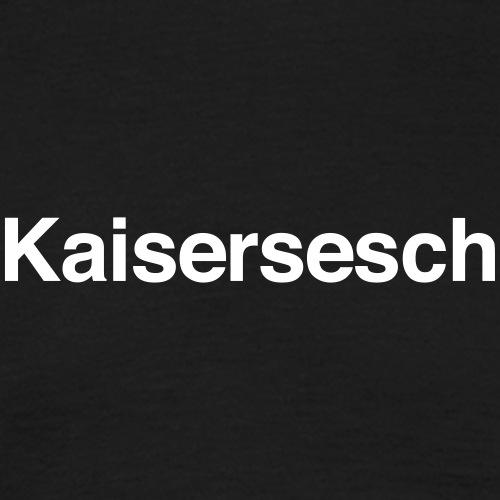 Kaisersesch - Männer T-Shirt