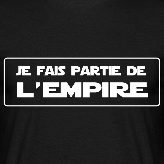 Je fais partie de l'empire