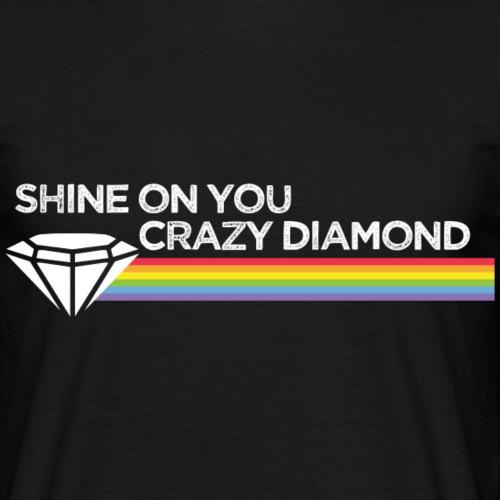 Shine On You Crazy Diamond - Men's T-Shirt