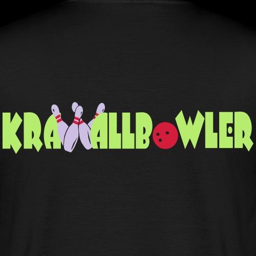 Krawall- Bowler2 - Männer T-Shirt