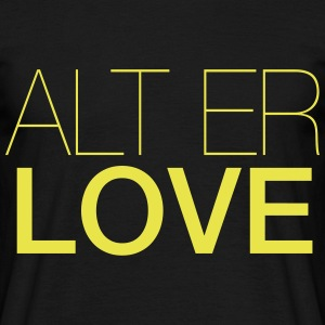 ALT ER LOVE - T-shirt herr