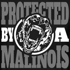 Protected by a MALINOIS - Belgian Malinois - Männer T-Shirt