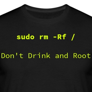 Don't drink and Root - T-shirt herr