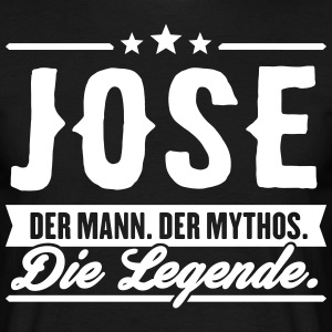Man Myth Legend Jose - Men's T-Shirt