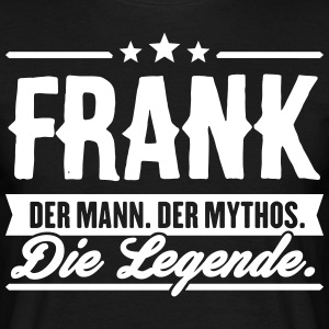 Man Myth Legend Frank - T-shirt Homme