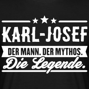 Man Myth Legend Karl-Josef - T-skjorte for menn