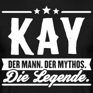 Man Myth Legend Kay - Men's T-Shirt