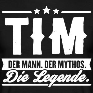 Man Myth Legend Tim - T-shirt Homme