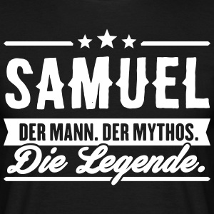 Man Myth Legend Samuel - Men's T-Shirt