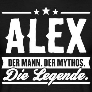 Man Myth Legend Alex - Mannen T-shirt