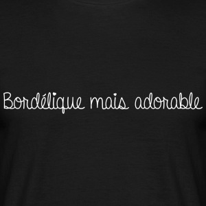 Bordélique mais adorable - T-shirt Homme