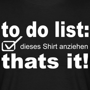 to do list - Männer T-Shirt