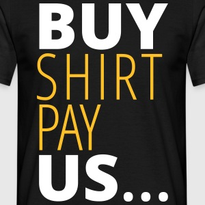 Buy shirt pay us - Men's T-Shirt