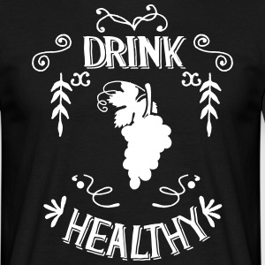 Drink Healthy - Männer T-Shirt