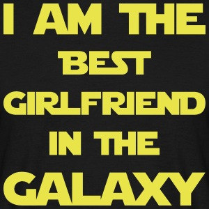 I am the best girlfriend in the galaxy! - Men's T-Shirt
